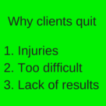 Why clients quit
